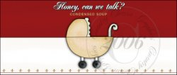Honey can we talk? Soup Label