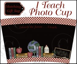 """I Teach"" Photo Cup Cover Set"